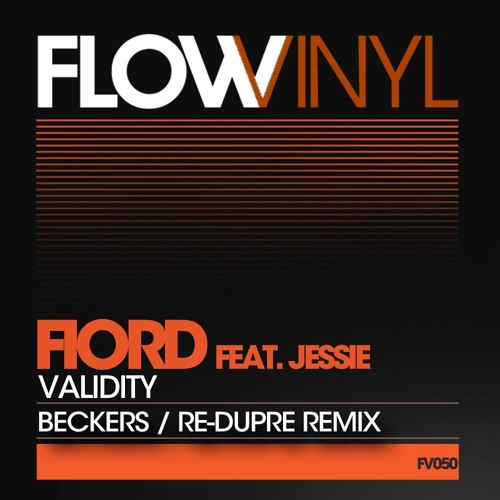 Fiord feat. Jessie - Validity - (Beckers Remix)