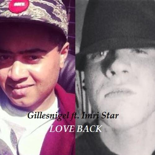 Gilles Delgado ft. Imri Star - Love Back