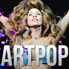 ARTPOP - Lady Gaga (HQ Remastered)