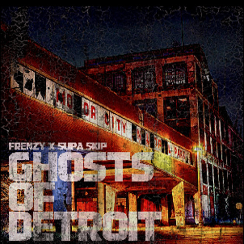 Frenzy x Supa Skip - Ghosts of Detroit (Original Mix) *Preview*