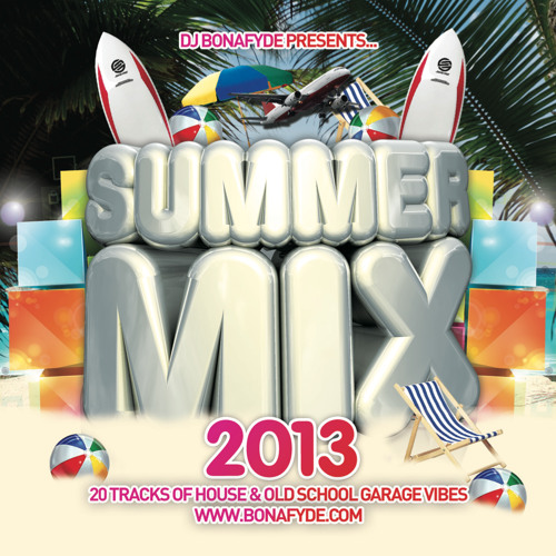 DJ Bonafyde - Summer Mix 13'