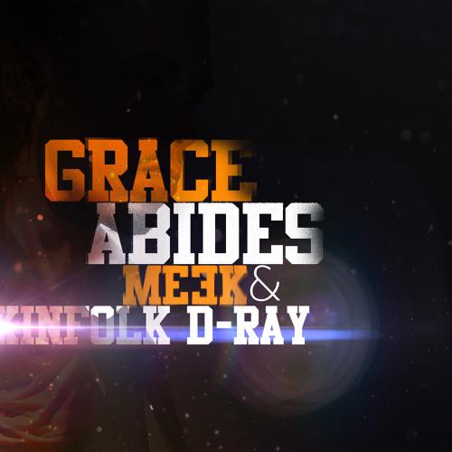 Grace Abides - Meek & Kinfolk