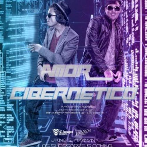 Amor Cibernetico - J King y Maximan ( Luli Remix )