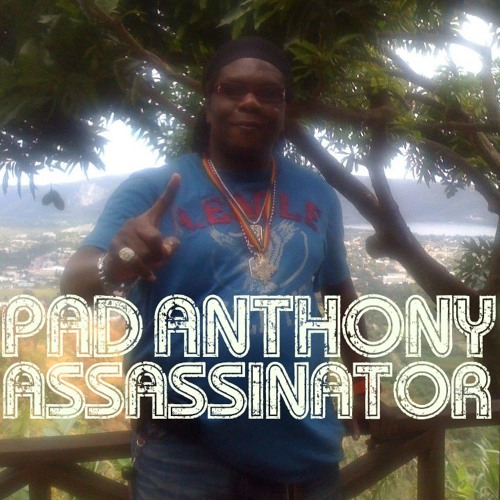 PAD ANTHONY - ASSASSINATOR