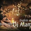 Tum Hi Ho English version (Club & Dubstep Mix) DJ Alam Mix