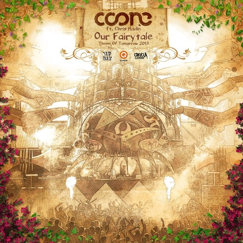 Coone - Our Fairytale (Theme Of Tomorrow 2013) [Original Mix] Read Info.
