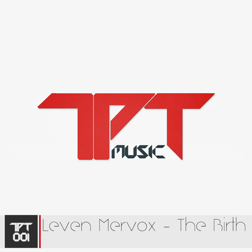 Leven Mervox - The Birth