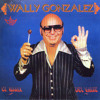 Wally Gonzalez - Otra Vez La Burra Al Maiz