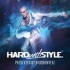 Headhunterz - Hard With Style - Episode 25 ♡