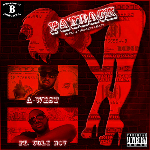 A-WEST - PAYBACK FT UGLY NOV (FRE$H LP)