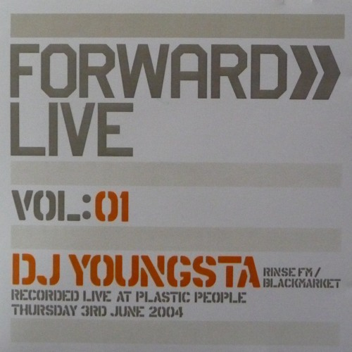 Forward Live Vol 1. CD Mixed by DJ Youngsta live at Plastic People Thursday 3rd June 2004