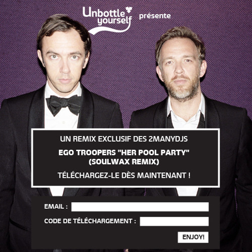 Ego Troopers - Her Poolparty (Soulwax 2manydjs Remix)