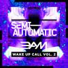 3.A.M - WAKE UP CALL VOL. 2