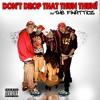 Dont Drop That Thun Thun