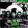 Martin Garrix Vs. Planet Funk Vs. Kill The Buzz - Who Shake Animals (Heartline Bootleg) // Download