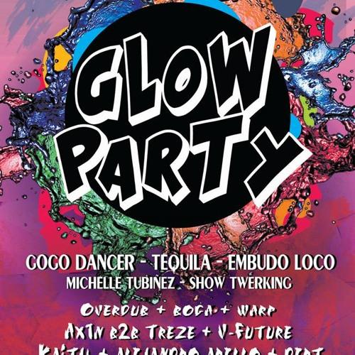 Oh My Party - PRESENTA PREVIA - GLOW PARTY. 19 OCTUBRE. PARTE 1