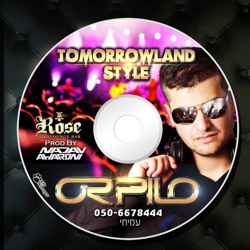 Dj Or Pilo - Tomorrowland Style Set 2013