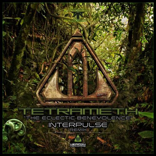 Tetrameth -The Eclectic Benevolence (INTERPULSE Remix) Full Track