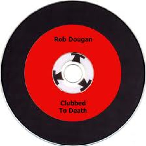 Rob Dougan - Clubbed To Death (Nacho Varela Rework)