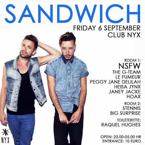 Le Fumeur - Sandwich at Club NYX