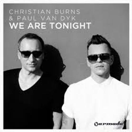 Paul Van Dyk & Christian Burns - We Are Tonight (Original Mix)