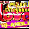 DUNDYPLACE - ME LOVE FAT PUNANY (LOVE TRI ANGLE RIDDIM) RUSHDEM MUZIK