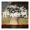 Teenagers - My Chemical Romance Instrumental (No Vocals)