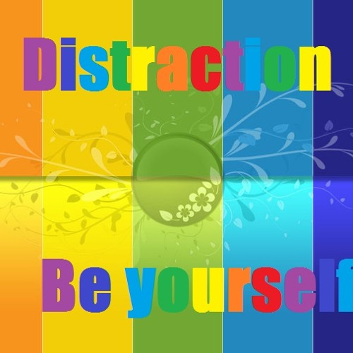 Distraction - Be Yourself - Blackout