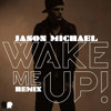 Wake Me Up-Remix