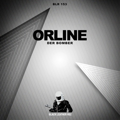 Orline - Der Bomber(Demia E.Clash Remix)out now Black Leather Records!!