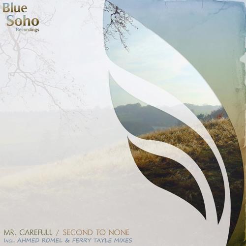 Mr Carefull - Second To None (Original Mix)[Blue Soho]