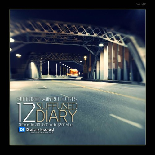Digitally Imported - Suffused Diary 012 - Suffused