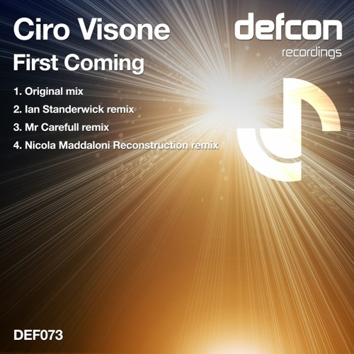 Ciro Visone -First Coming (Mr Carefull Remix)[Defcon Recordings]