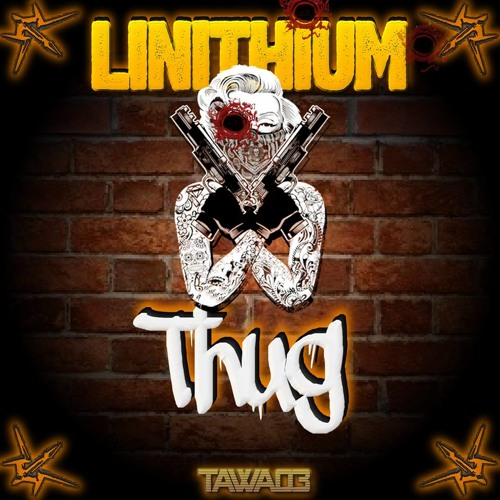 Linithium - Thug Love