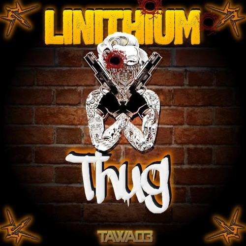 Linithium - Thug Family