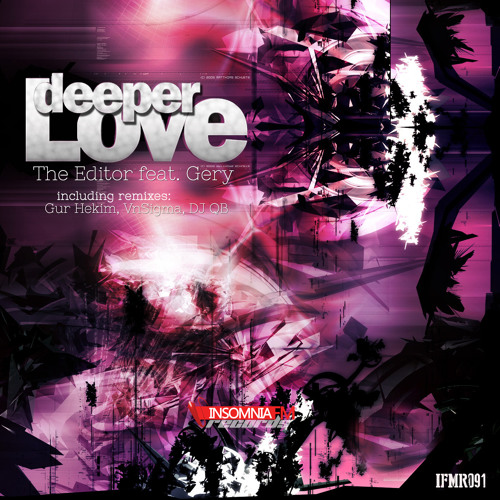 The Editor feat. Gery - Deeper Love / IFMR091