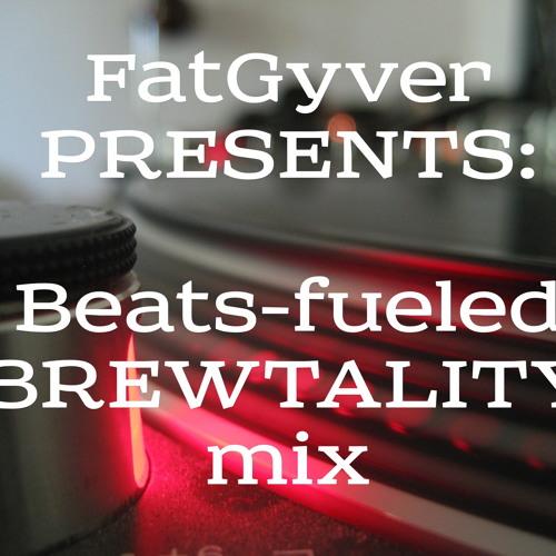 [mix] FatGyver: Beats-Fueled Brewtality