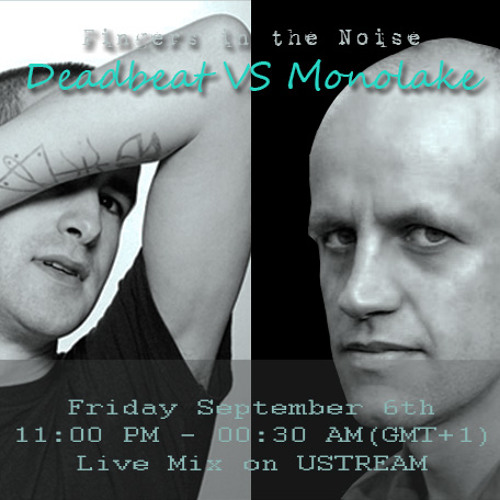 Fitn - Deadbeat vs Monolake (Live mix on Ustream - video link)