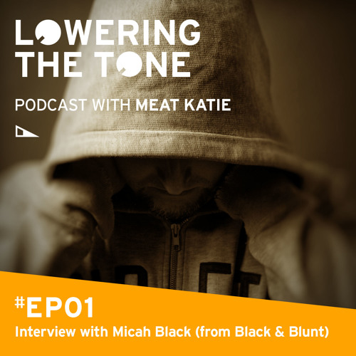 Meat Katie 'Lowering the Tone' EP 1 (With a Micah Black Interview)