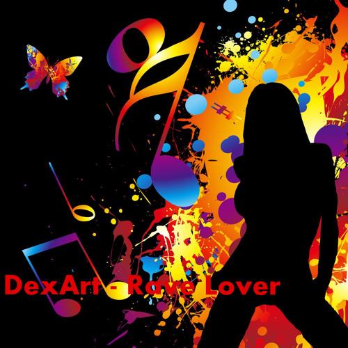 DexArt - Rave Lover (forthcoming DTRK)