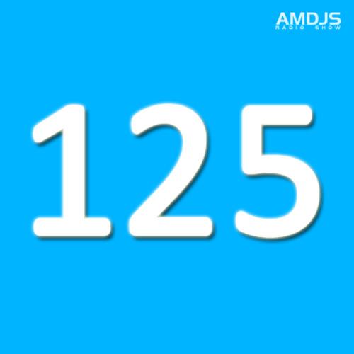 AMDJS Radio Show VOL125 (GUEST SESSION: Spiritchaser / Buzz Compass)