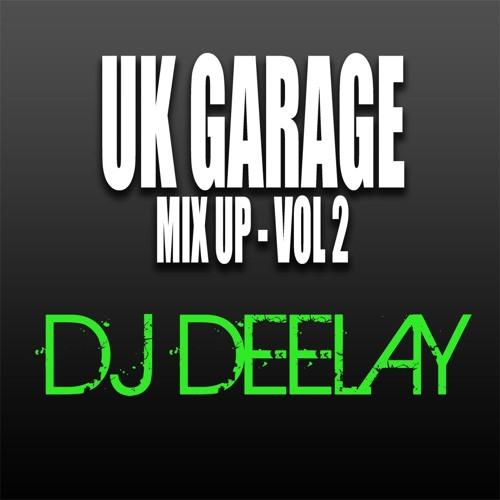 UK Garage Mix Up Vol 2