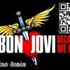 Bon Jovi - Because We Can (DJ Leslas Remix)