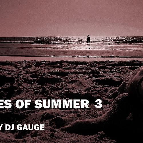 DJ Gauge Shades of Summer Pt 3
