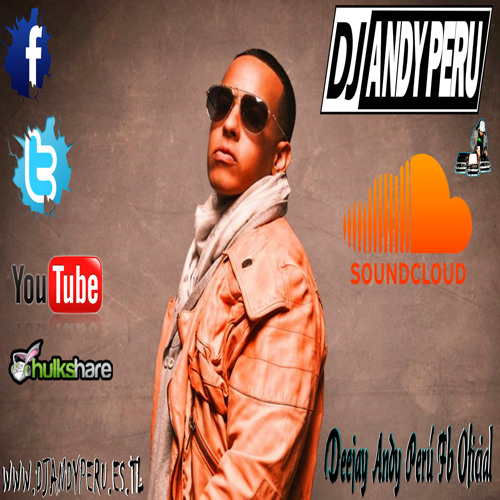 Metele Con Candela ''Perreo'' Daddy Yankee Feat. DJ ANDY PERU - (www.DjAndyPeru.es.tl)