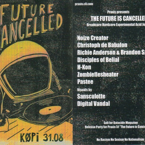 Noize Creator - Live 31.08.2013: The Future Is Cancelled