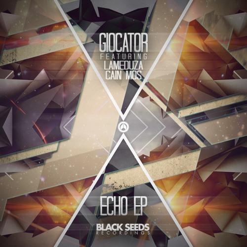 Cain Mos & Giocator - Echo [cut]