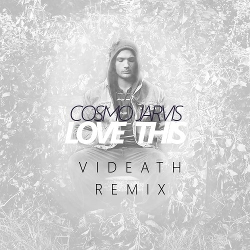 Love This (Videath Remix)