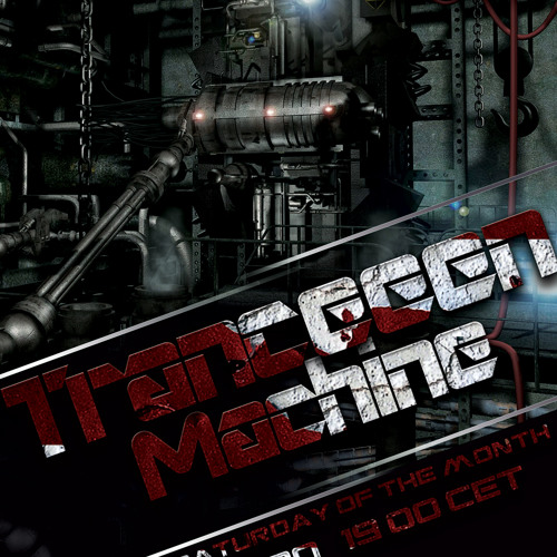 Tranceeen Machine Radio Show Episode 03 (09-07-13)