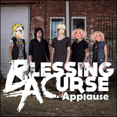 Blessing A Curse - Applause (Lady Gaga Cover)